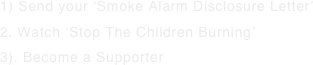 1) Send your 'Smoke Alarm Disclosure Letter'