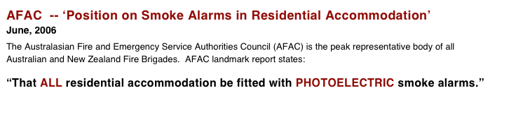 AFAC  -- 'Position on Smoke Alarms in Residential Accommodation' June, 2006