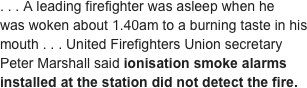 . . . A leading firefighter was asleep when he