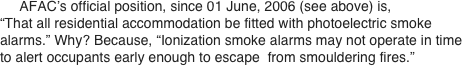 AFAC's official position, since 01 June, 2006 (see above) is,