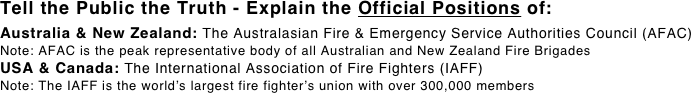 Tell the Public the Truth - Explain the Official Positions of: